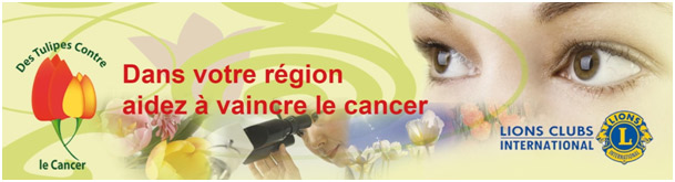 Des Tulipes contre le cancer - Lions Clubs  International